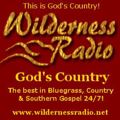 Wilderness Radio Network - God's Country