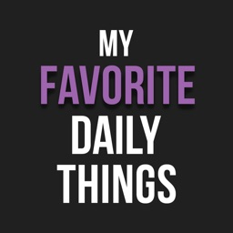 My Favorite Daily Things
