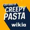 FANDOM for: Creepy Pasta