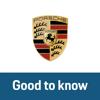 Porsche – Good to know