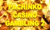Pachinko Casino Gambling 2 (a ball fall money game)