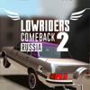 Lowriders Comeback 2 ...