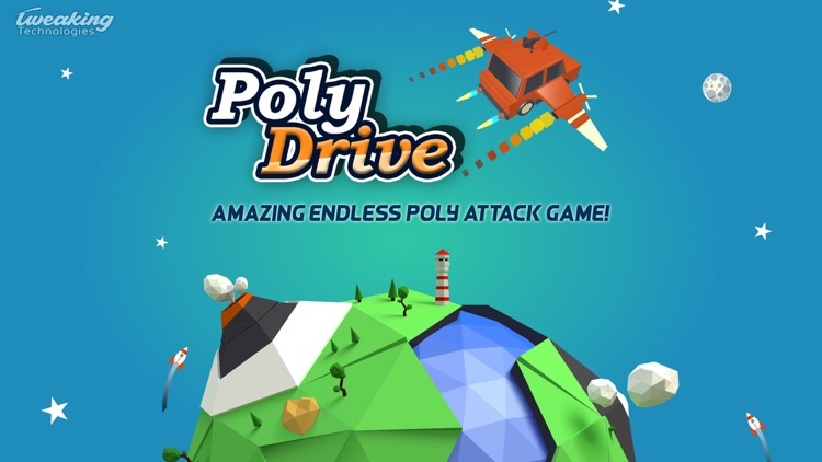 Poly Drive - Endless Power Attack by Tweaking Technologies Private