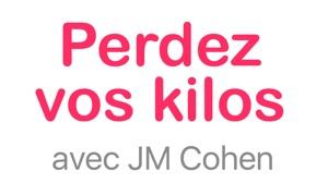 Perdez vos kilos avec JM Cohen