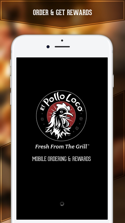 El Pollo Loco - Loco Rewards screenshot-0