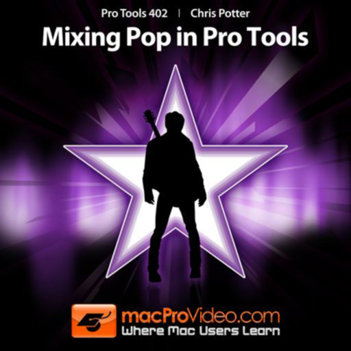 Mixing Pop 402 For Pro Tools
