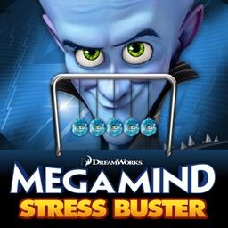 Megamind Stress Buster