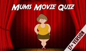 Mums Movie Quiz 17+