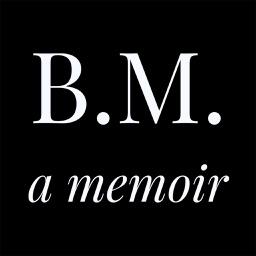 Bill Matassoni A Memoir