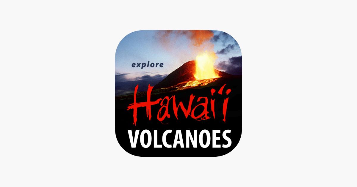 Explore Hawai i Volcanoes on the App Store