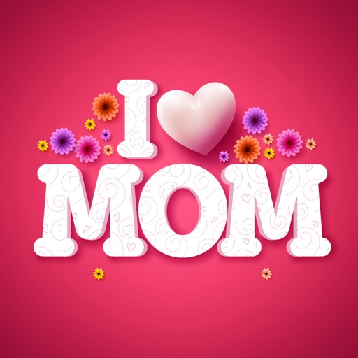 I Love You Mom Mothers Day App Data Review Stickers Apps