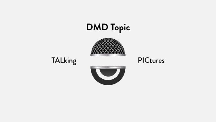 DMD Topic - Talking Pictures