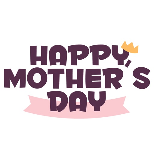 Happy Mother's Day - Love Mom
