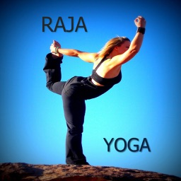 Raja Yoga:Learn to Implement into your own Life