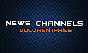 NEWS Channels Documentaries