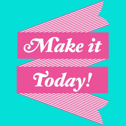 Make It Today