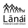 Lanai FCU Mobile Banking
