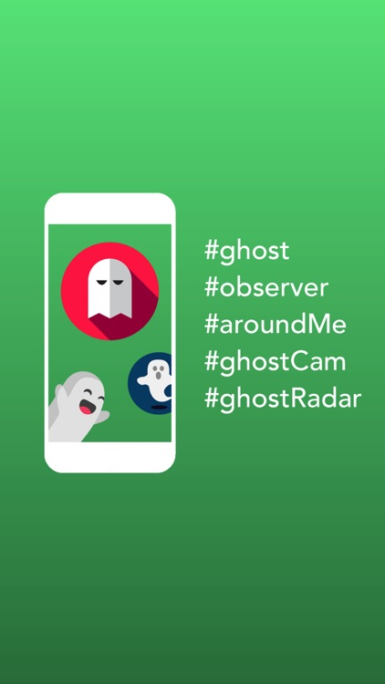Ghost Observer - Ghost Cam, Ghost Around Me Radar by Tran Anh