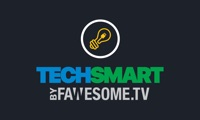 TechSmart by Fawesome.tv