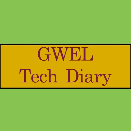 GWEL Tech Diary