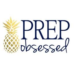 Prep Obsessed