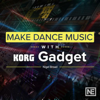 Make Dance Music with Gadget