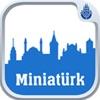 Miniatürk Reviews