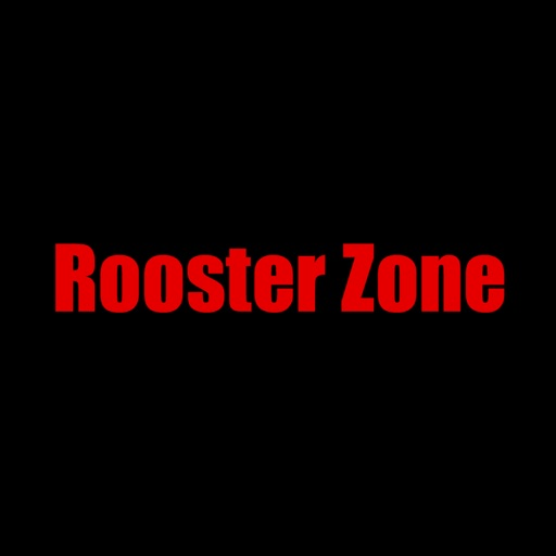 Rooster Zone