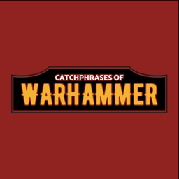 Catchphrases of Warhammer 40K