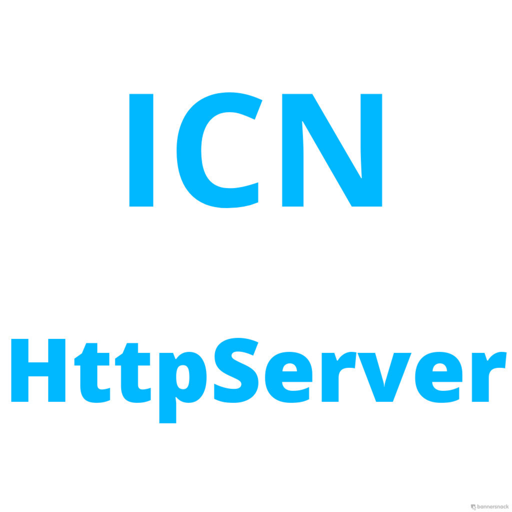 ICN HttpServer
