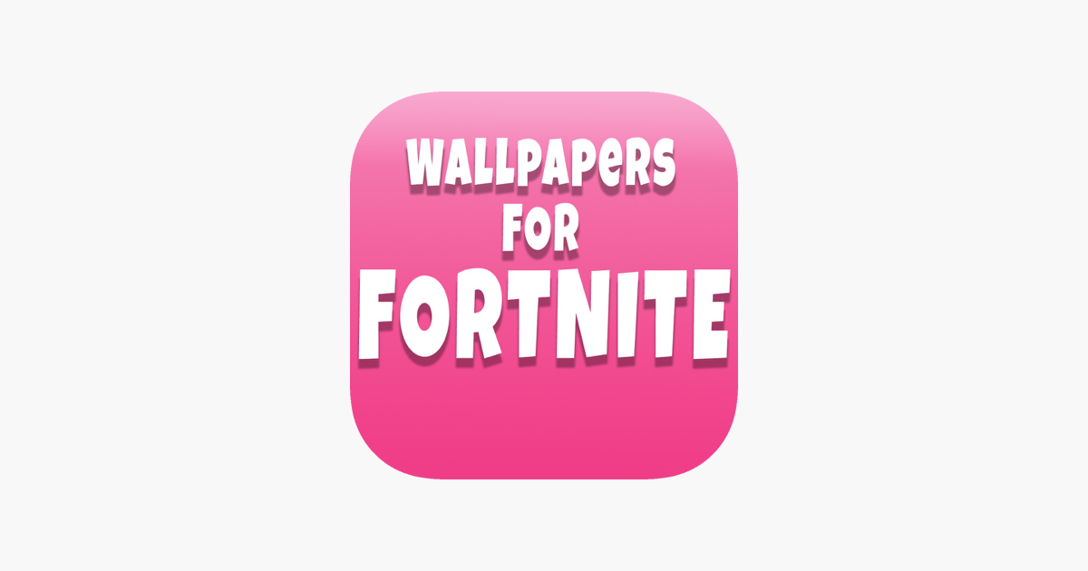 Wallpaper For Fortnite Mobile On The App Store