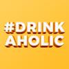 Drinkaholic Trinkspiel