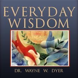 Dr. Wayne Dyer Everyday Wisdom