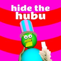 Hide the Hubu AR