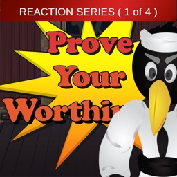 Prove Your Worthiness