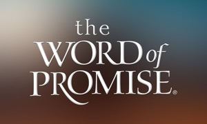 Bible - The Word of Promise®