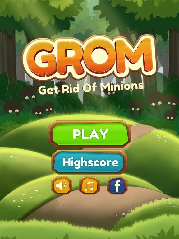 GROM - Get Rid of Minions screenshot #1