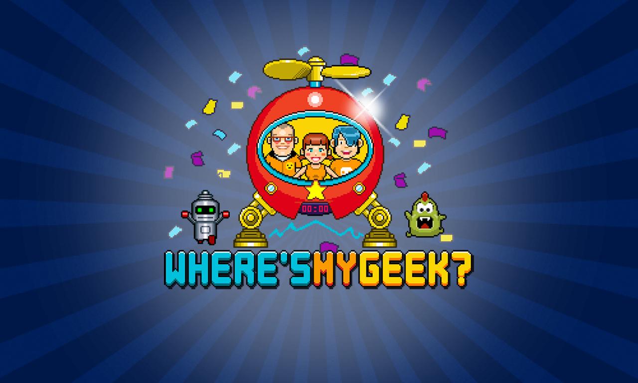 Where's my geek?