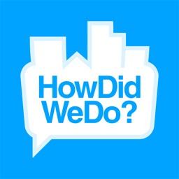 HowDidWeDo?