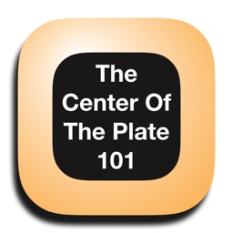 The Center of the Plate 101