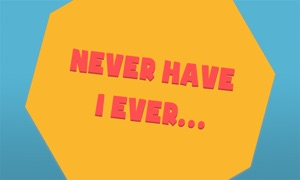 Never Have I Ever - Fun Party Game