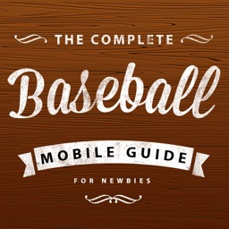 The Complete Baseball Mobile Guide for Newbies