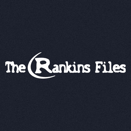 The Rankins Files