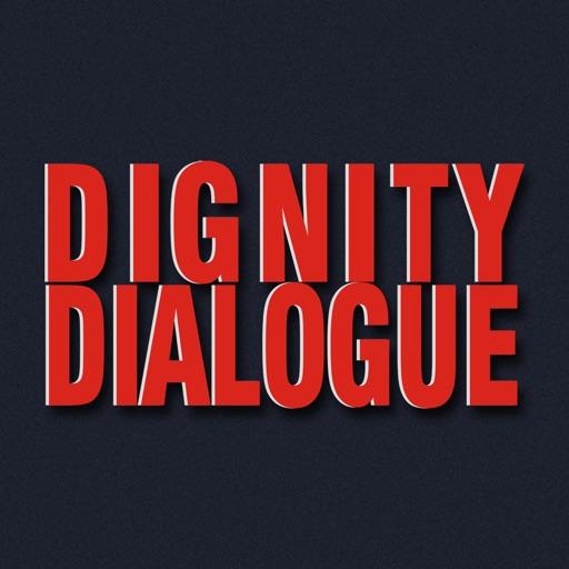 Dignity Dialogue
