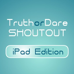 Truth or Dare Shoutout - iPad Edition