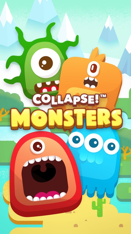 Collapse! Monsters