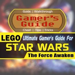 Gamer's Guide for LEGO Star Wars: The Force Awaken - Ultimate Fan Guide App