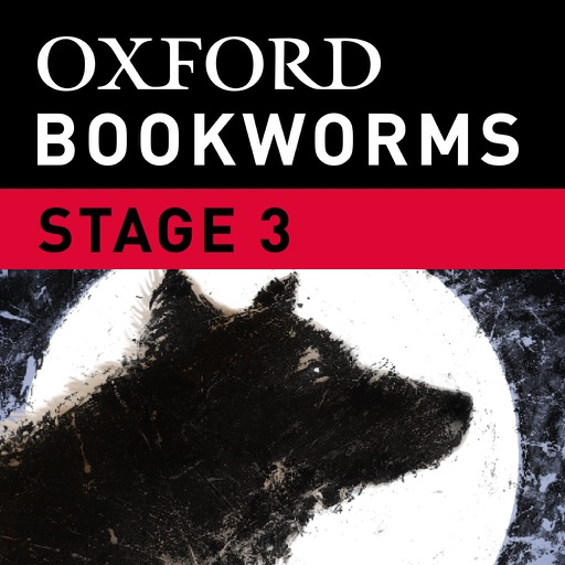 The Call of the Wild: Oxford Bookworms Stage 3 Reader (for iPhone)
