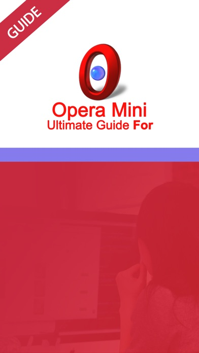 Ultimate Guide For Opera Mini web browser