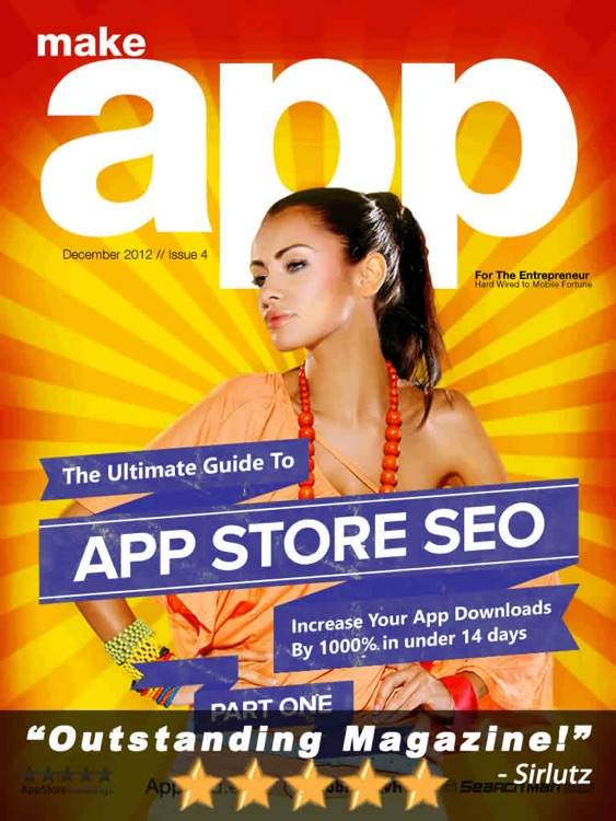 MAKE APP Newsstand Magazine For The Entrepreneur Hard Wired To Mobile Fortune - The Ultimate Guide To Indie iPhone App And Game Development, Programming, Design And Marketing screenshot-3